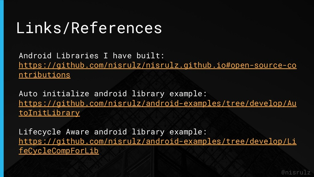 Links/References @nisrulz Android Libraries I h...