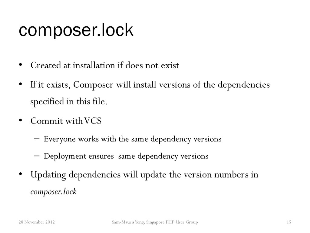 composer.lock • Created at installation if does...