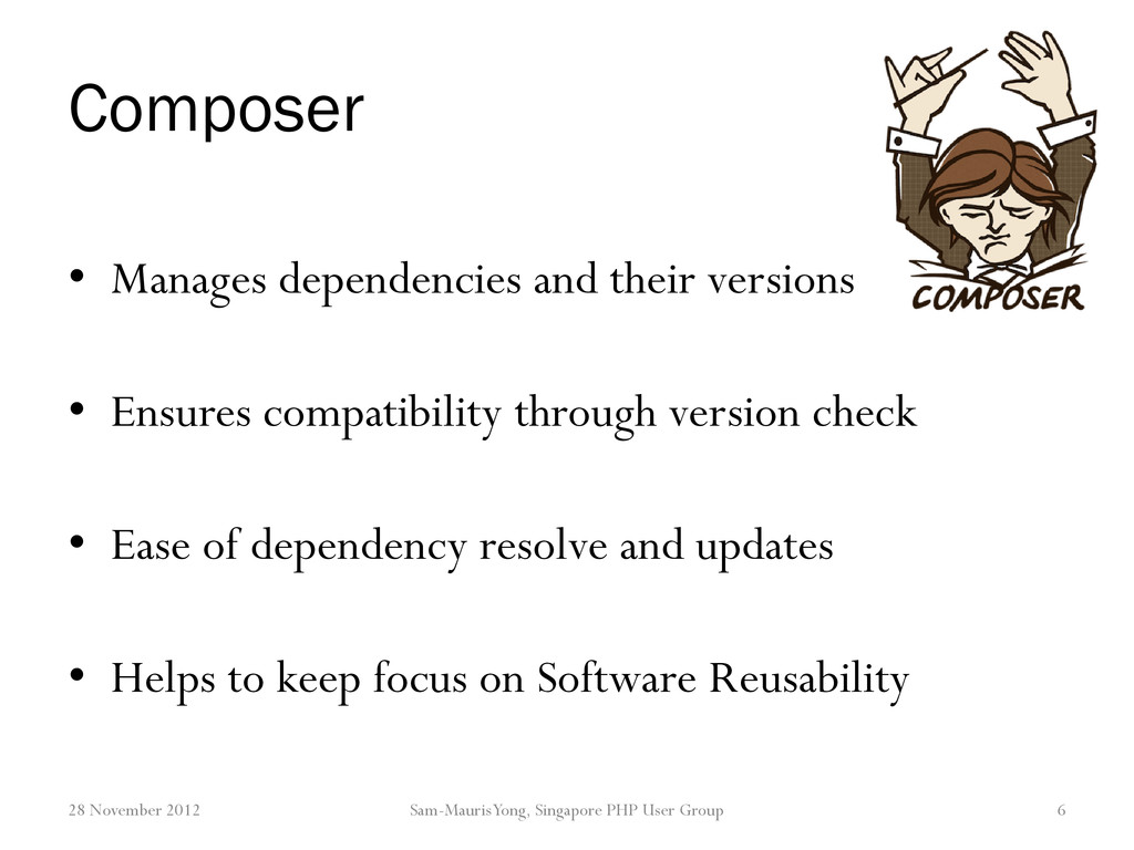Composer • Manages dependencies and their versi...