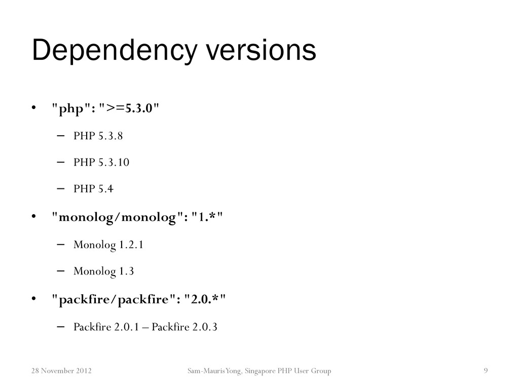 "Dependency versions • ""php"": "">=5.3.0"" – PHP 5...."