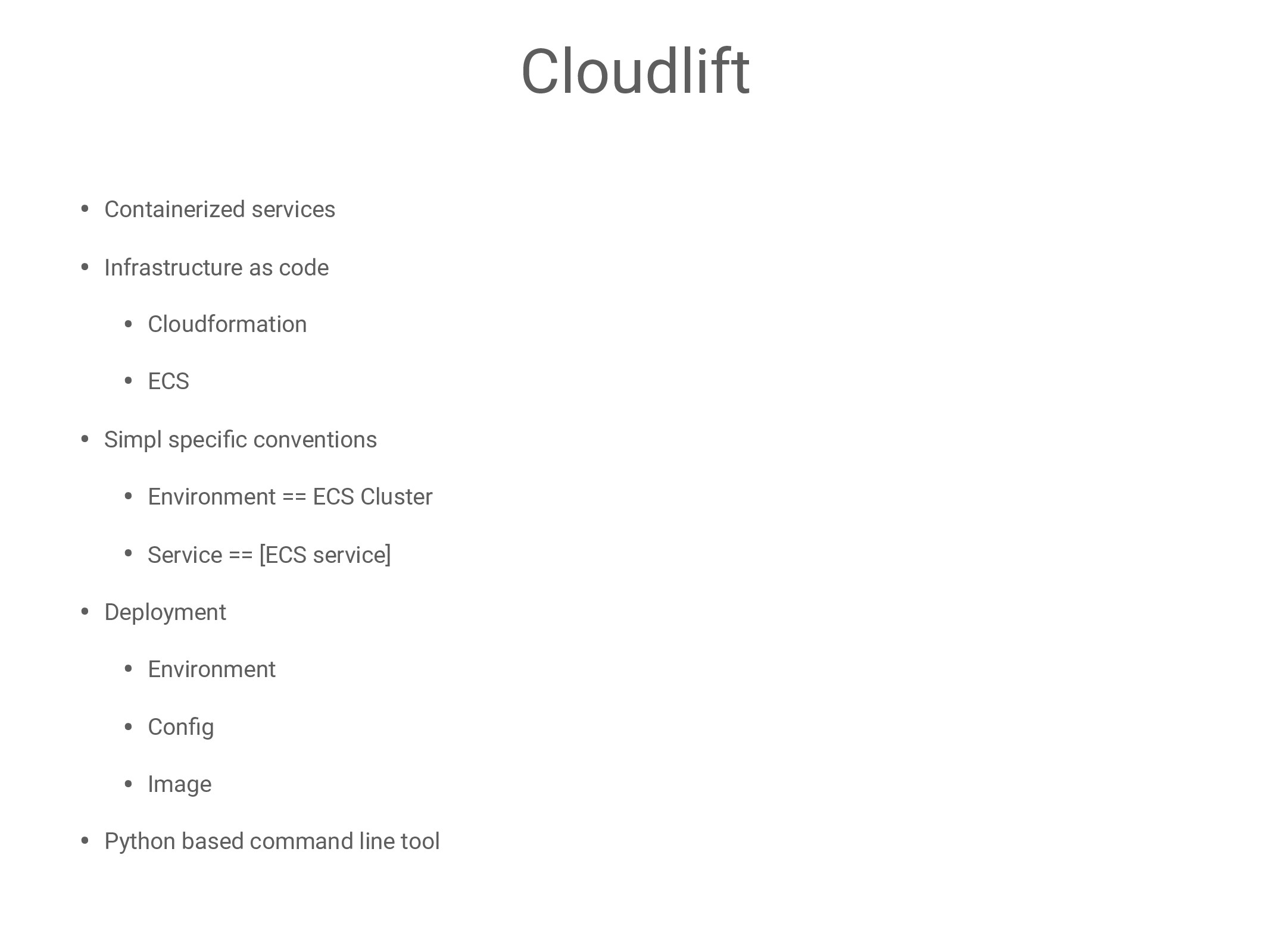 Cloudlift • Containerized services • Infrastruc...