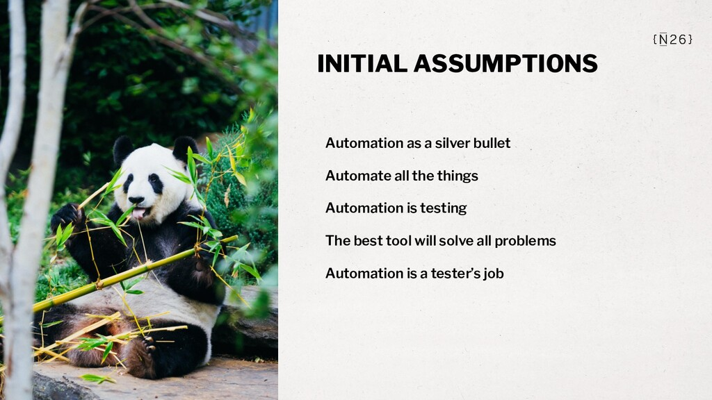 INITIAL ASSUMPTIONS Automation as a silver bull...
