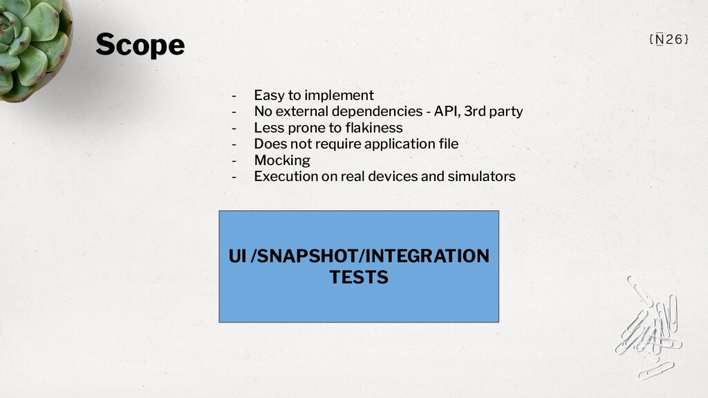 Scope UI /SNAPSHOT/INTEGRATION TESTS - Easy to ...