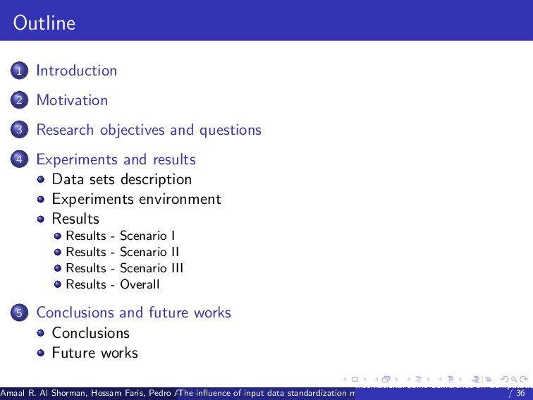 Outline 1 Introduction 2 Motivation 3 Research ...