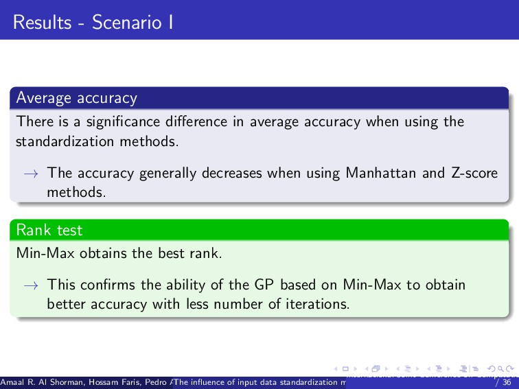 Results - Scenario I Average accuracy There is ...