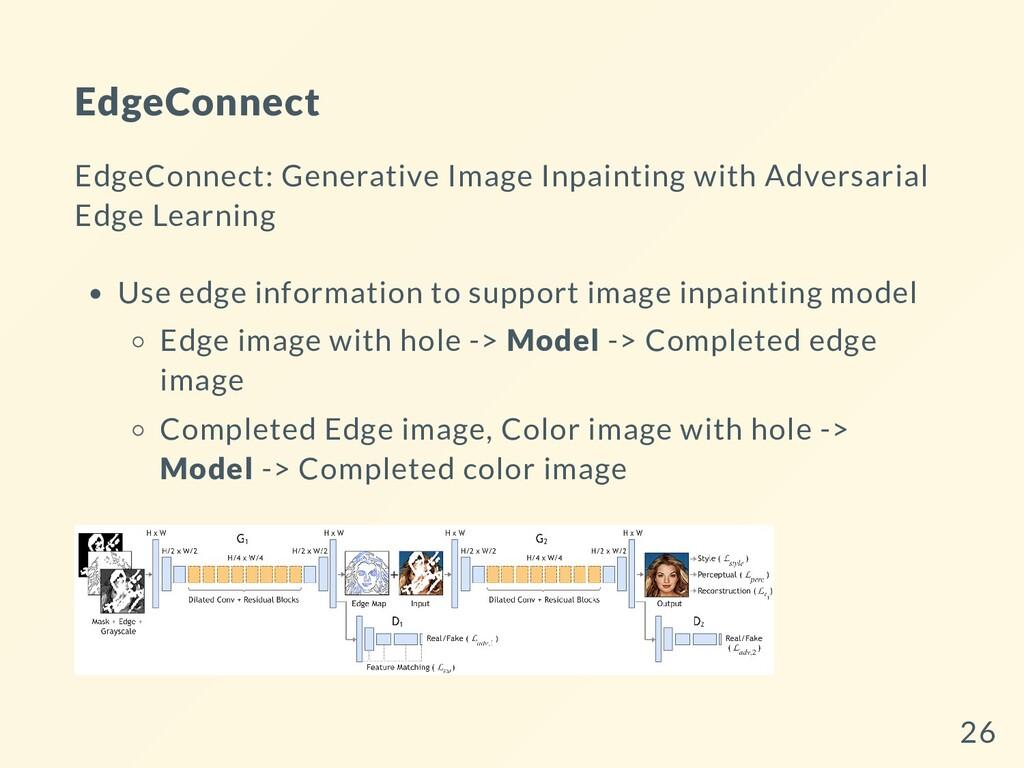 EdgeConnect EdgeConnect: Generative Image Inpai...