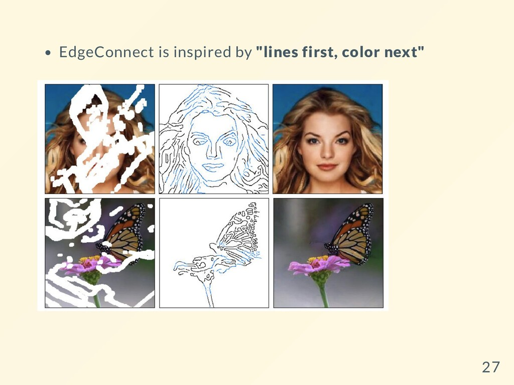 """EdgeConnect is inspired by """"lines first, color ..."""
