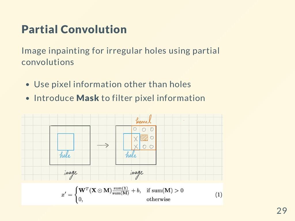 Partial Convolution Image inpainting for irregu...