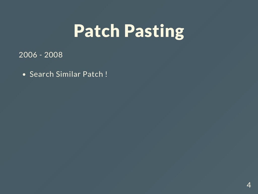 Patch Pasting 2006 - 2008 Search Similar Patch ...