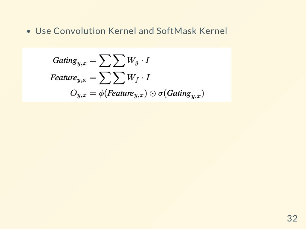 Use Convolution Kernel and SoftMask Kernel 32