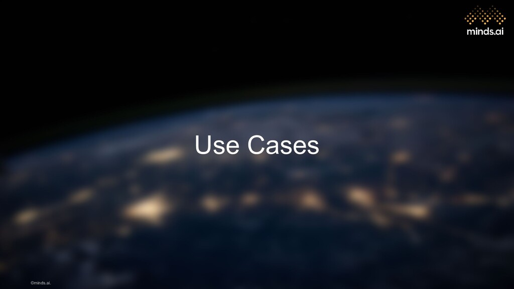 ©minds.ai. Use Cases