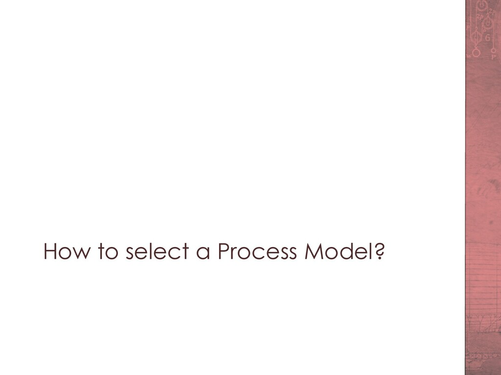 How to select a Process Model?