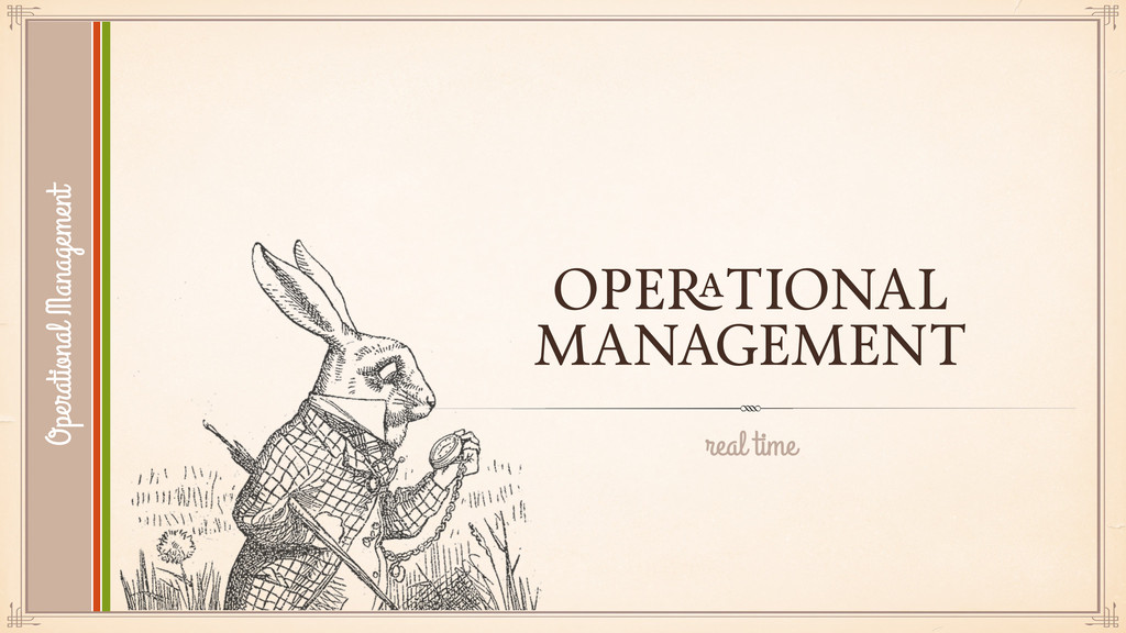 OPERATIONAL MANAGEMENT real time Operational Ma...