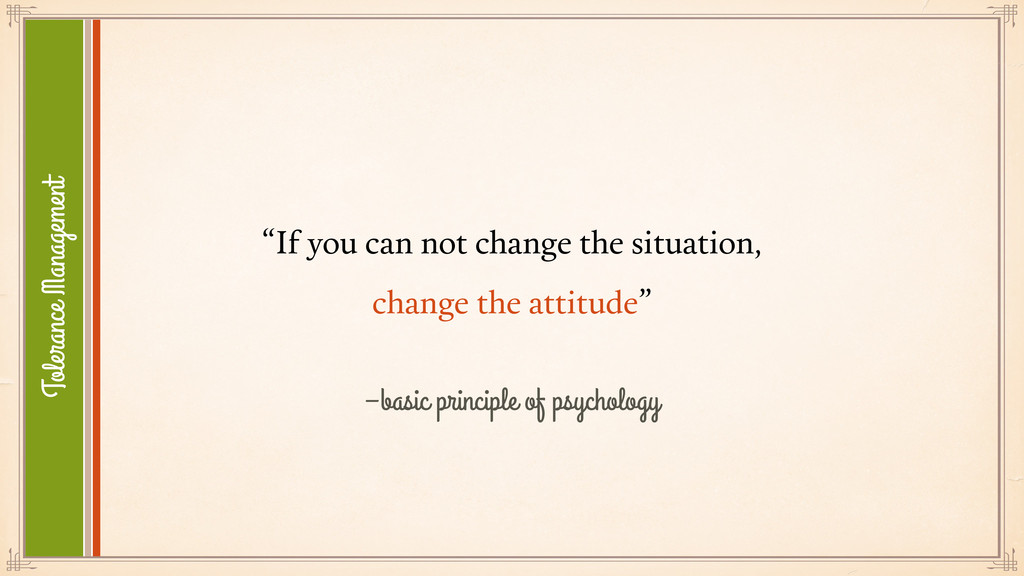 """–basic principle of psychology """"If you can not ..."""