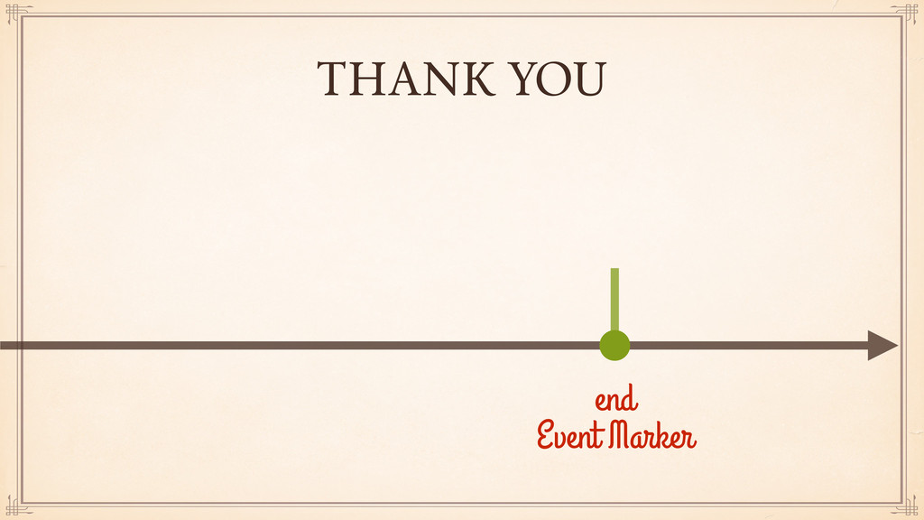 THANK YOU end Event Marker
