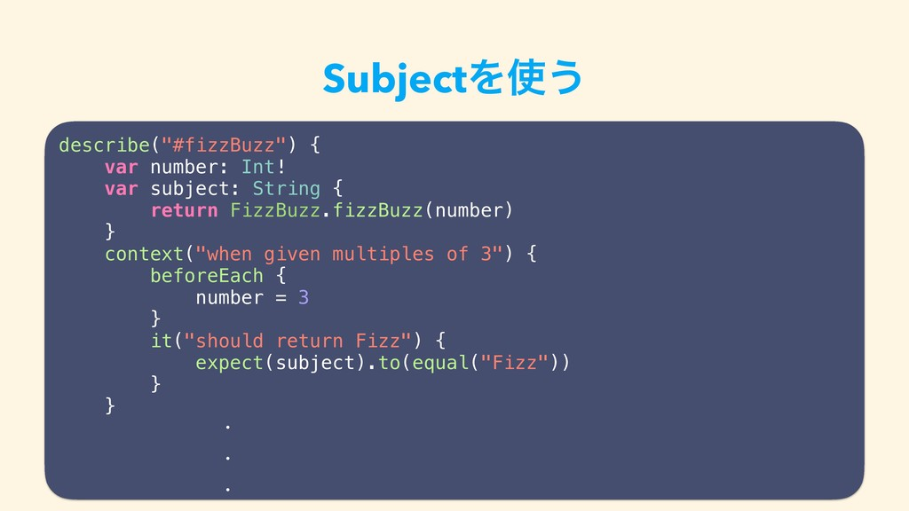 "SubjectΛ࢖͏ describe(""#fizzBuzz"") { var number: ..."