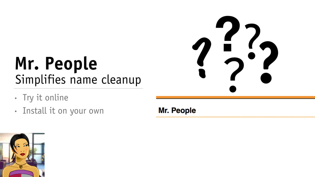 Mr. People • Install it on your own • Try it on...