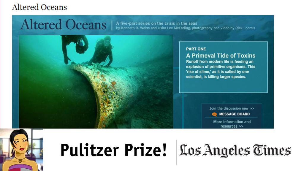 Pulitzer Prize!