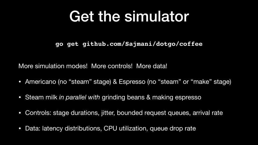 Get the simulator More simulation modes! More c...