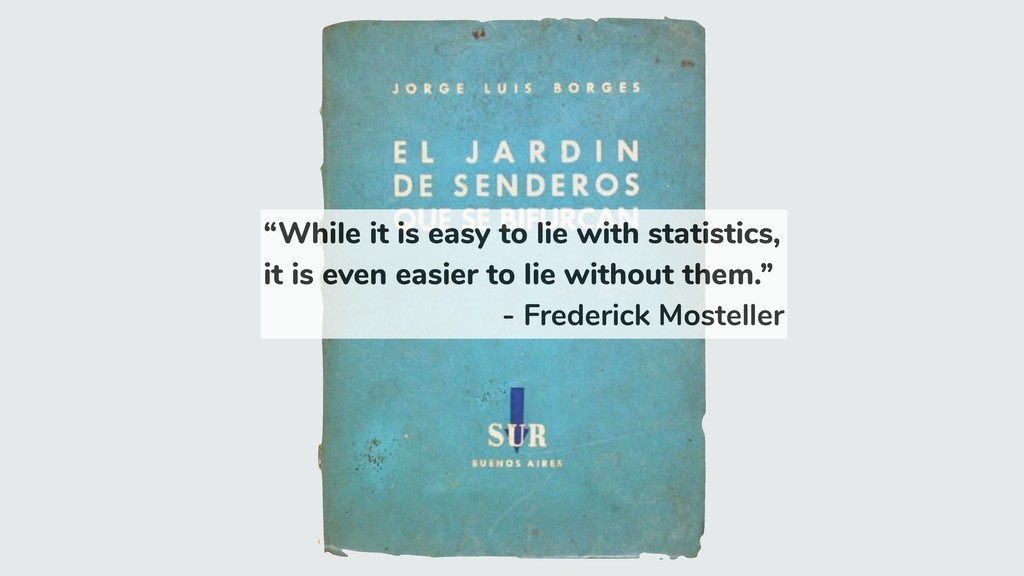 """""""While it is easy to lie with statistics, it is..."""