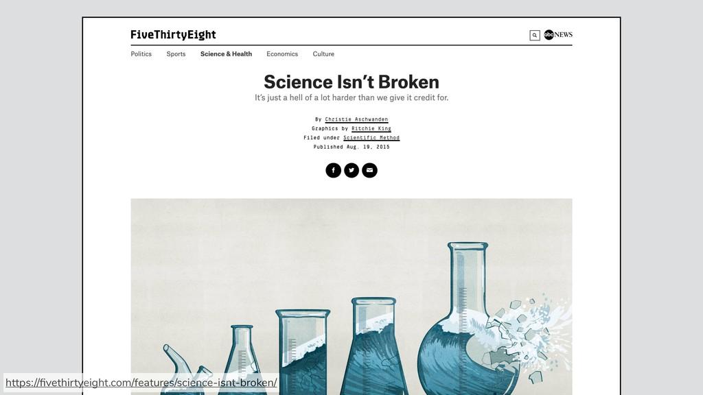 https://fivethirtyeight.com/features/science-isn...
