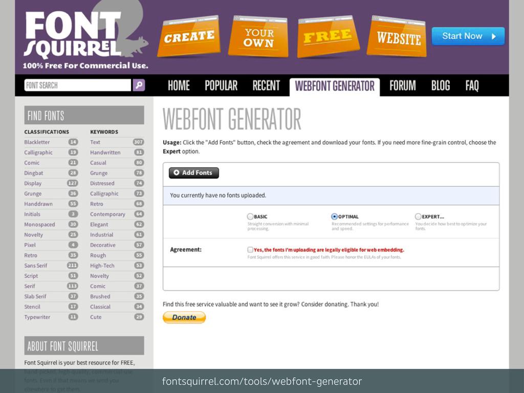 fontsquirrel.com/tools/webfont-generator