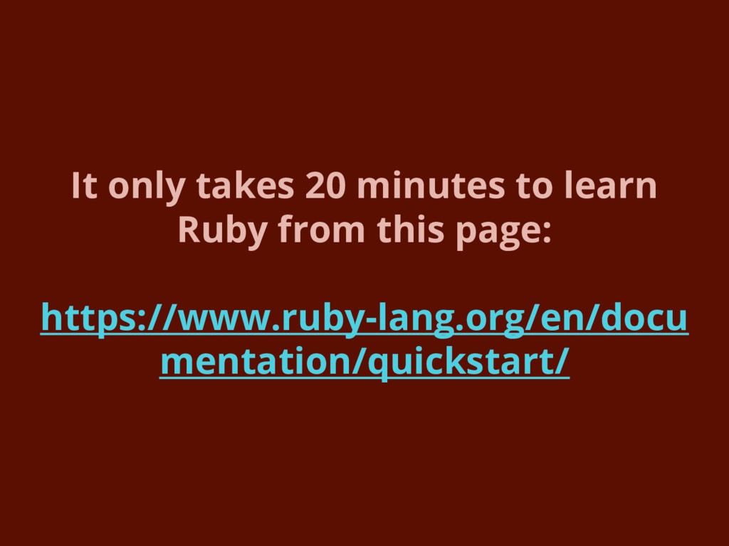 It only takes 20 minutes to learn Ruby from thi...