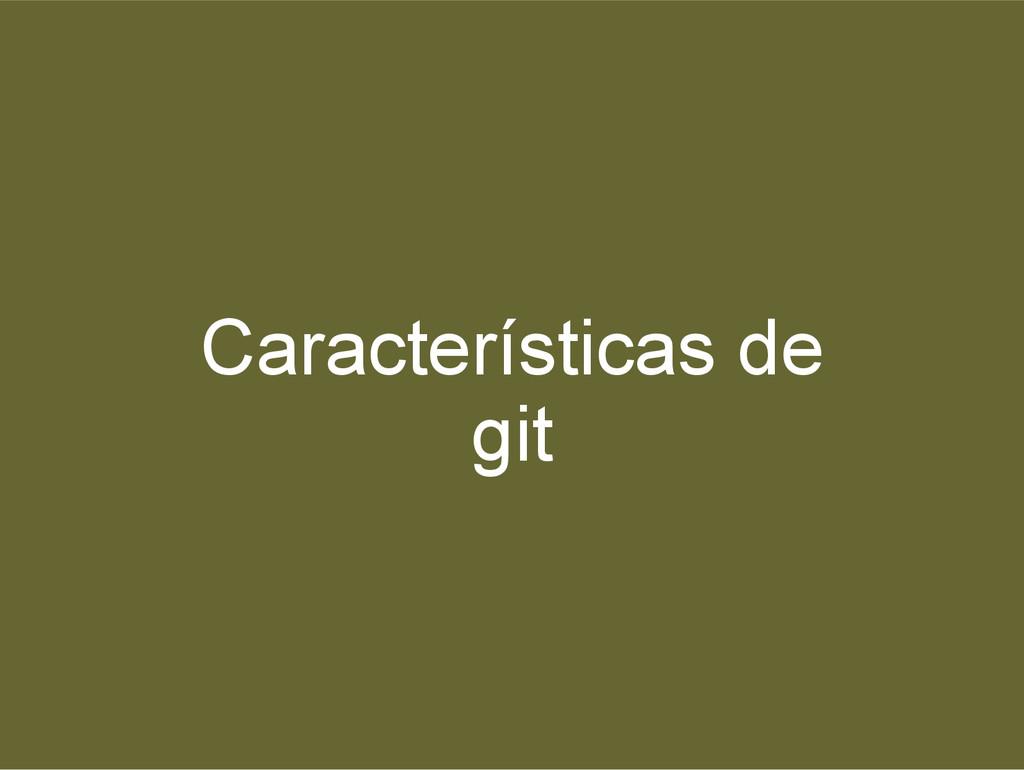 Características de git