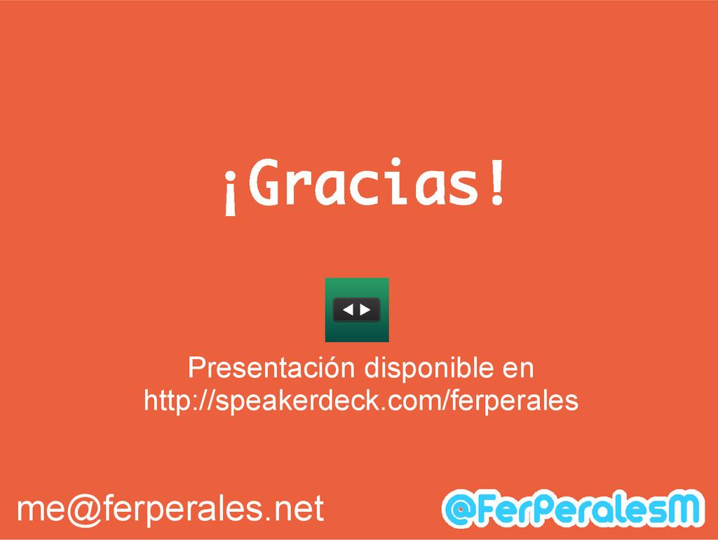 ¡Gracias! Presentación disponible en http://spe...