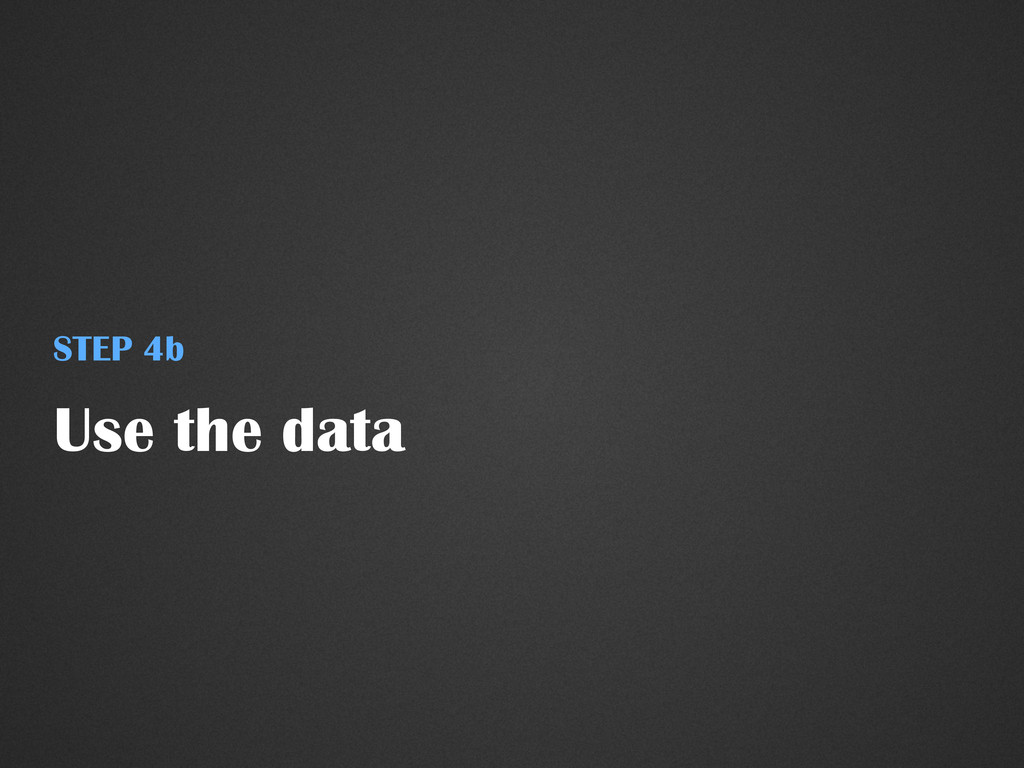 Use the data STEP 4b