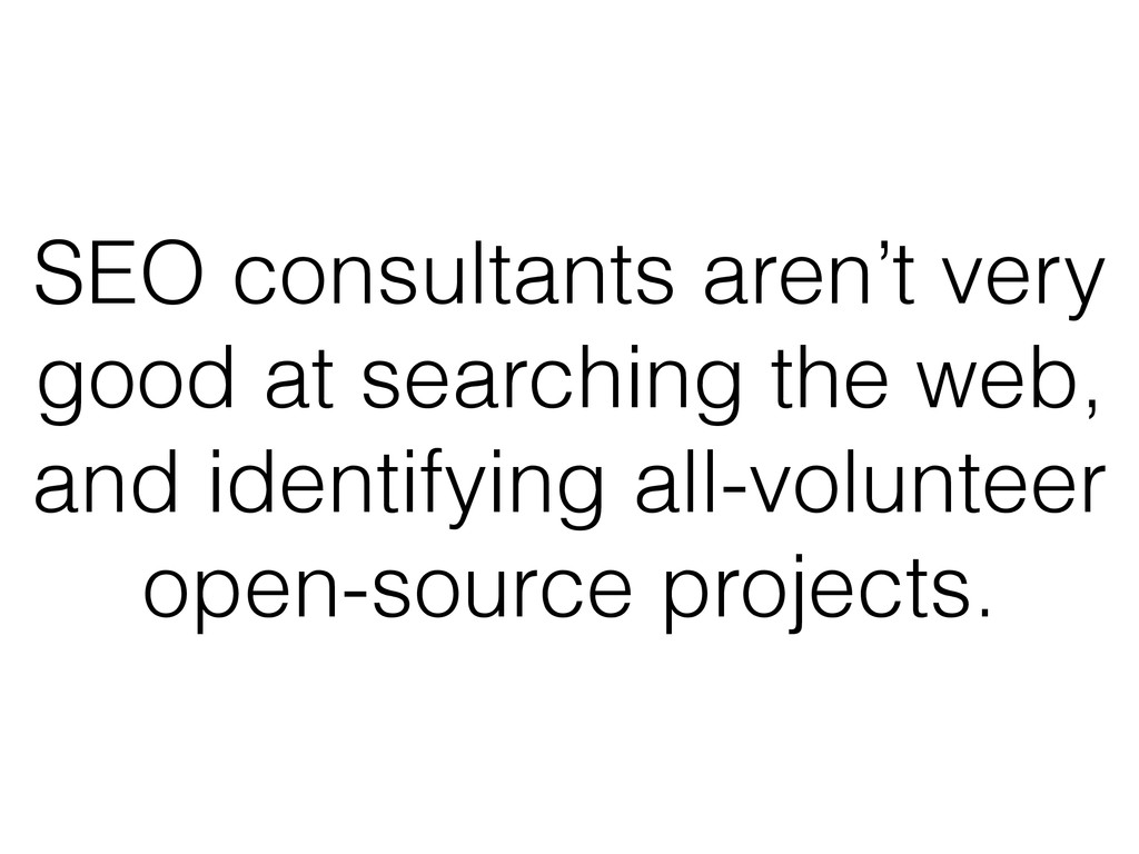 SEO consultants aren't very good at searching t...