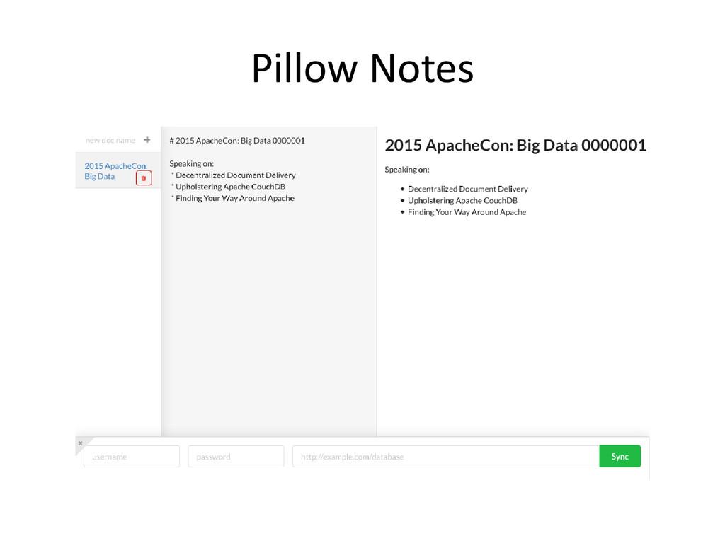 Pillow Notes