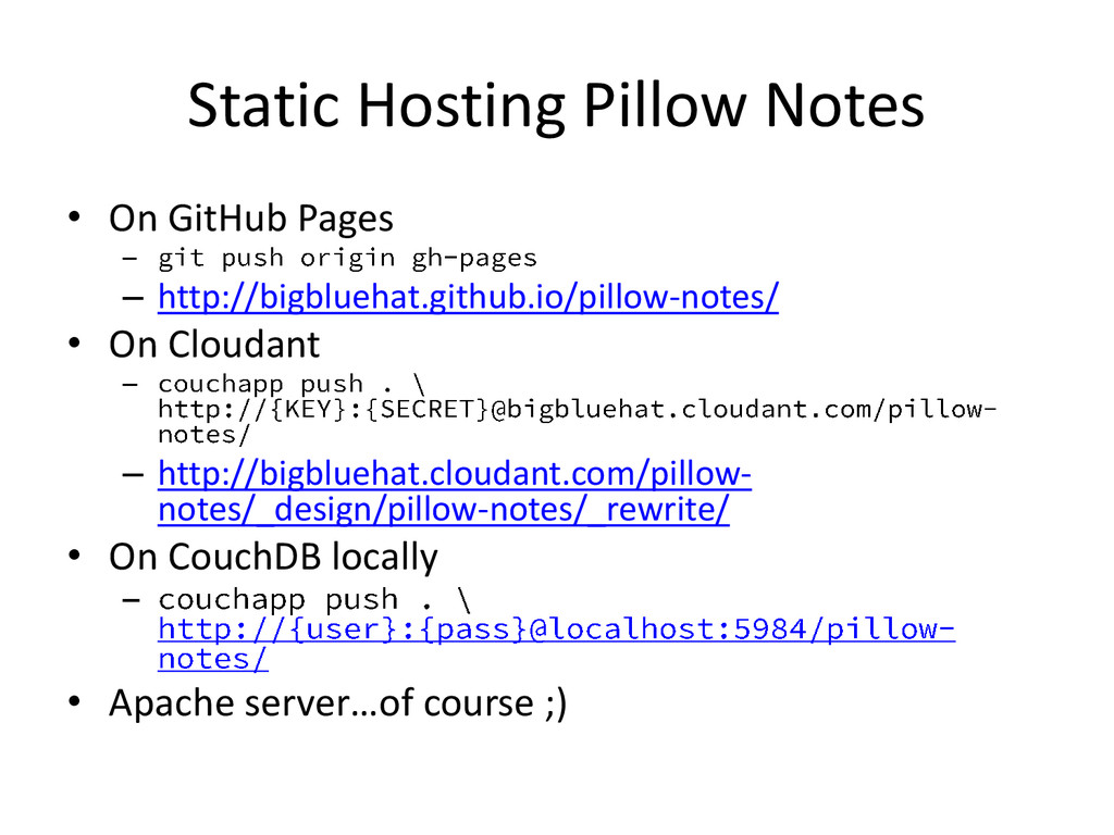 Static Hosting Pillow Notes • On GitHub Pages –...