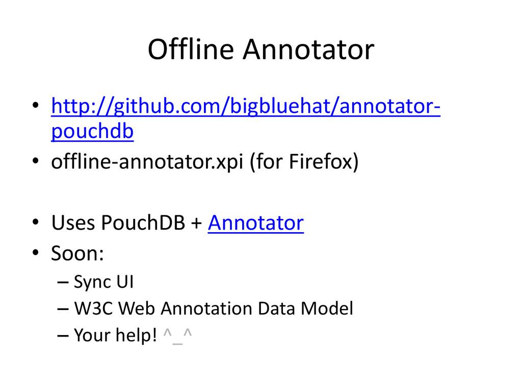 Offline Annotator • http://github.com/bigblueha...