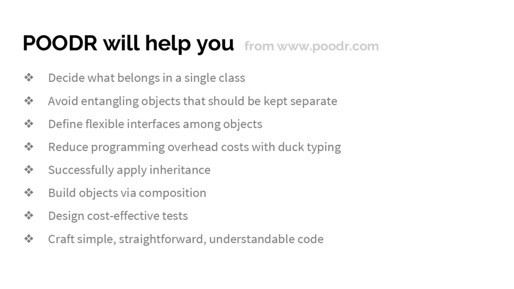 POODR will help you from www.poodr.com ❖ Decide...
