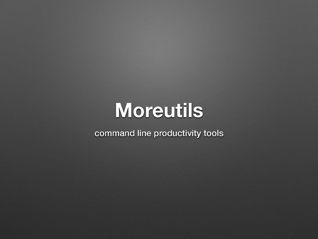 Moreutils command line productivity tools