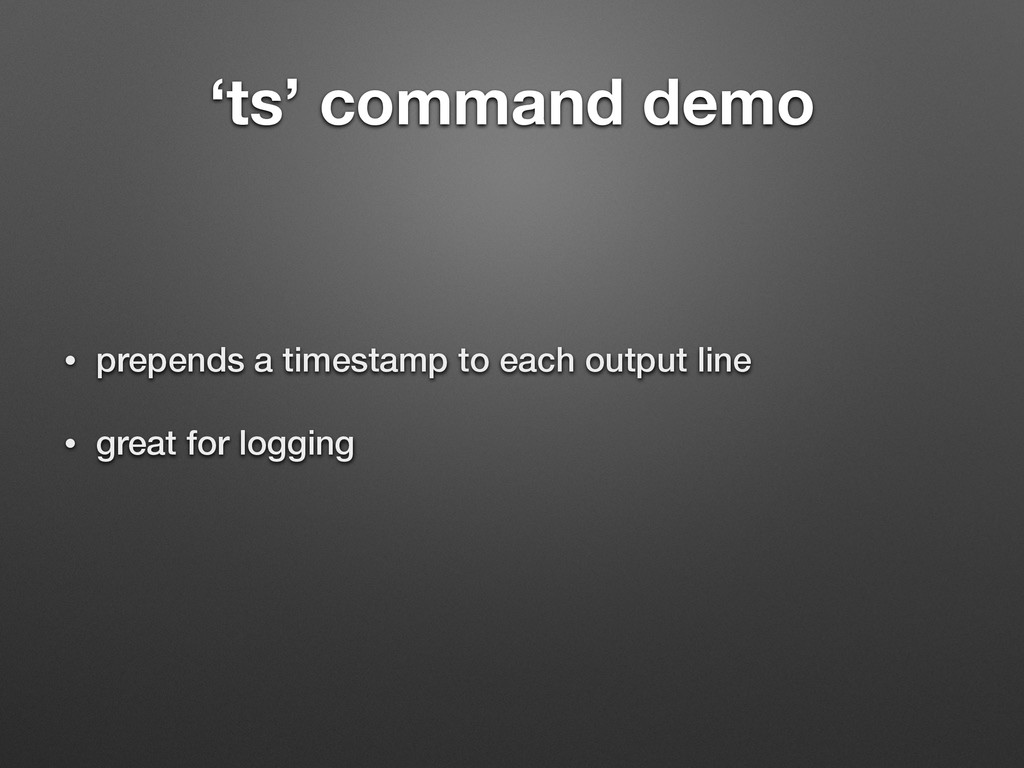 'ts' command demo • prepends a timestamp to eac...