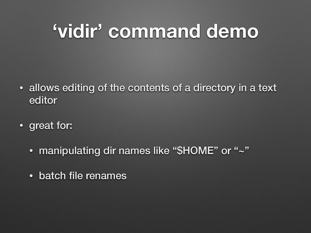 'vidir' command demo • allows editing of the co...