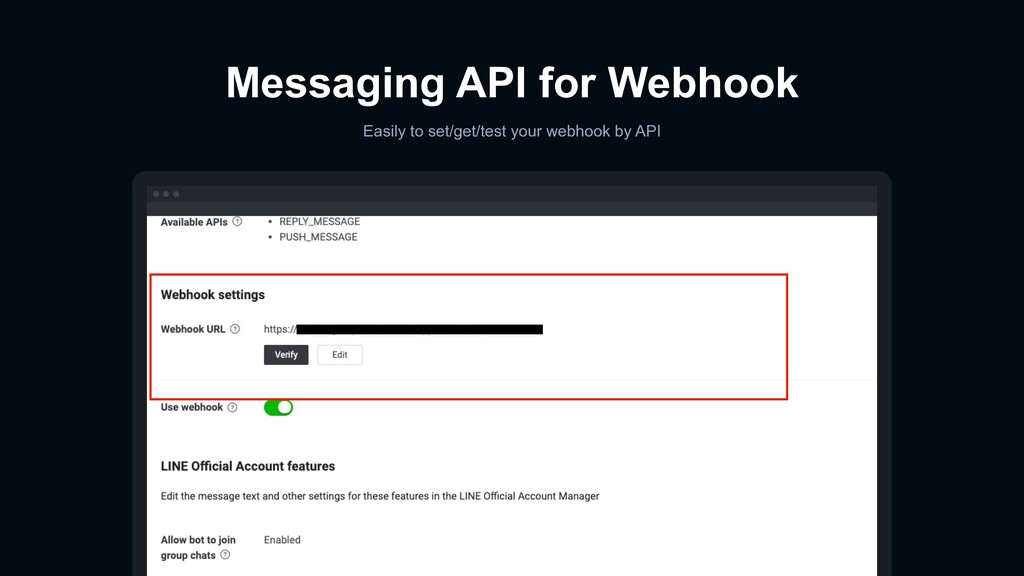Messaging API for Webhook Easily to set/get/tes...