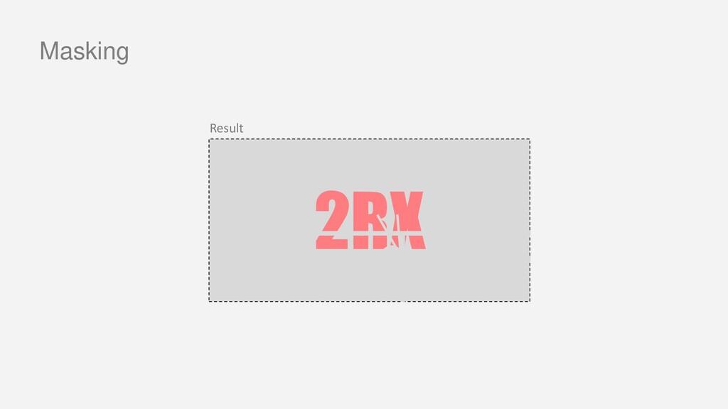 2RX Masking Result
