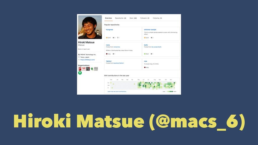 Hiroki Matsue (@macs_6)