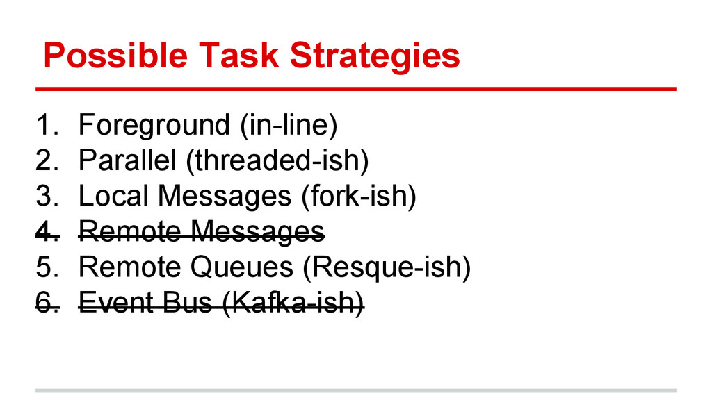 Possible Task Strategies 1. Foreground (in-line...