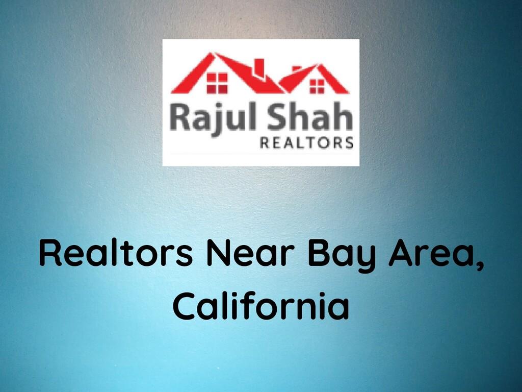 Realtors Near Bay Area, California
