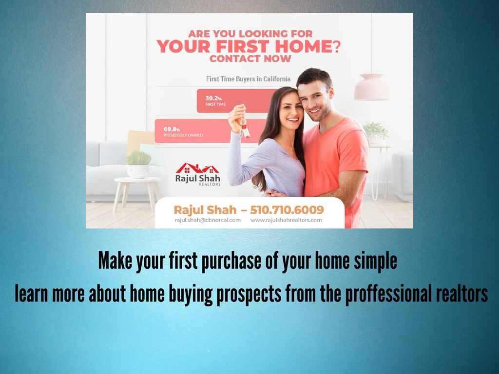Make your first purchase of your home simple le...