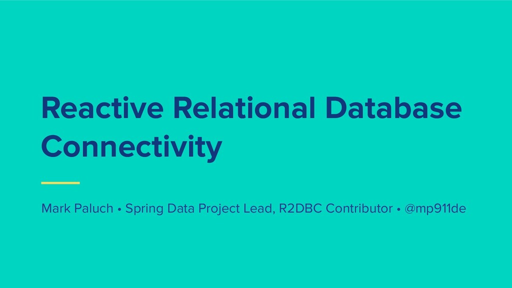 Reactive Relational Database Connectivity Mark ...