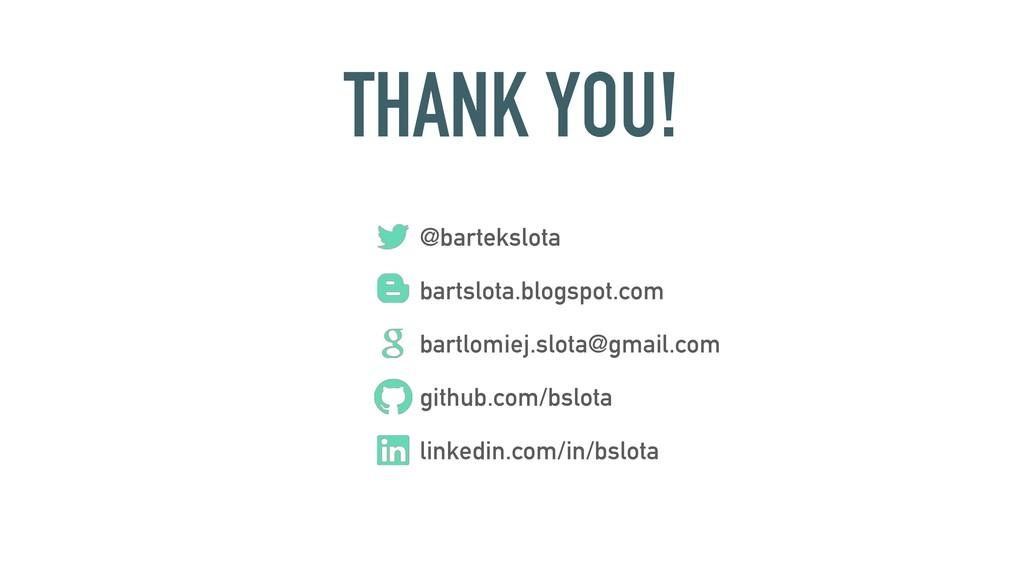 THANK YOU! @bartekslota bartslota.blogspot.com ...