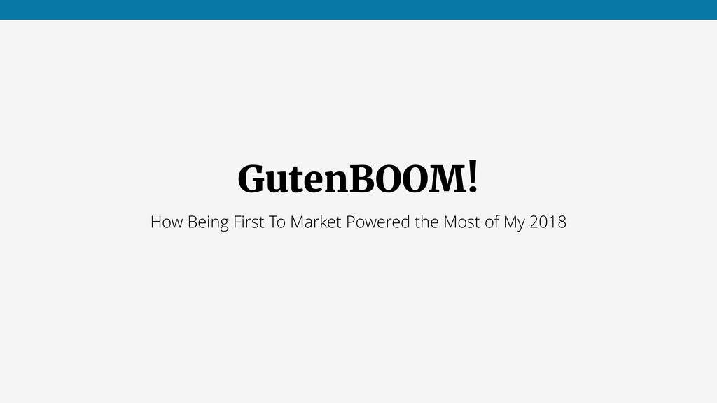 GutenBOOM! How Being First To Market Powered th...