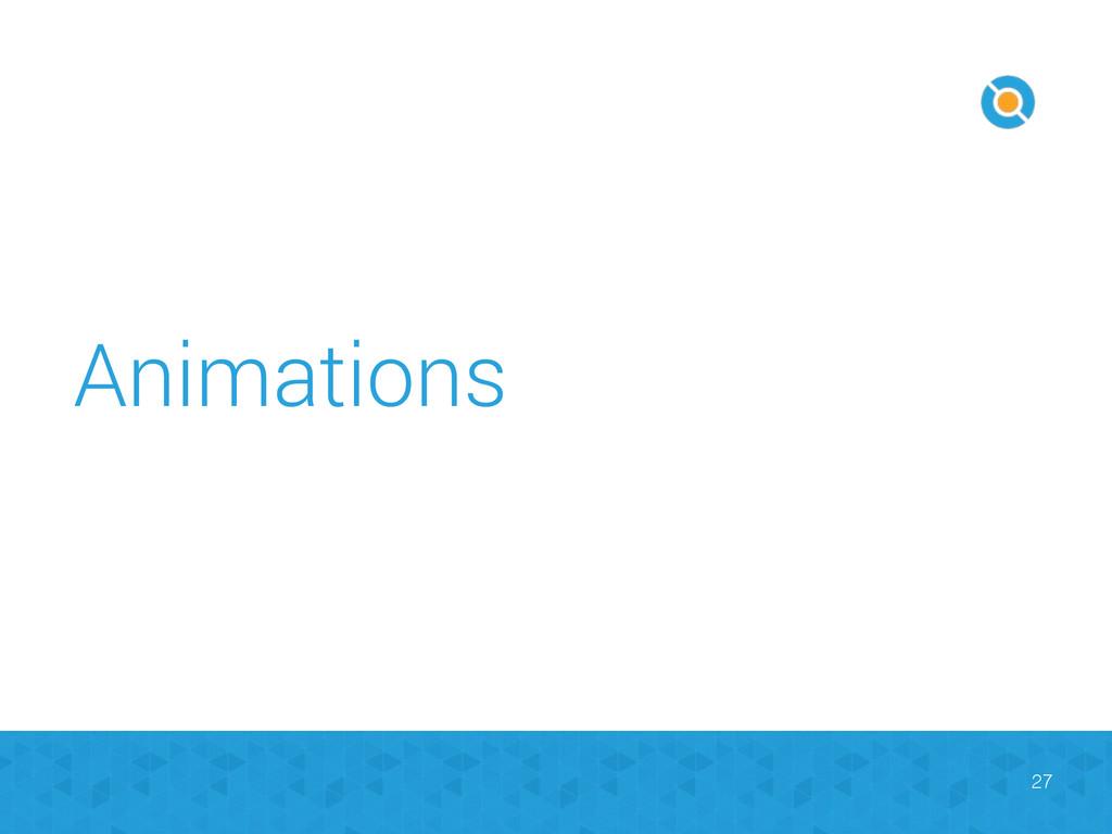 Animations 27