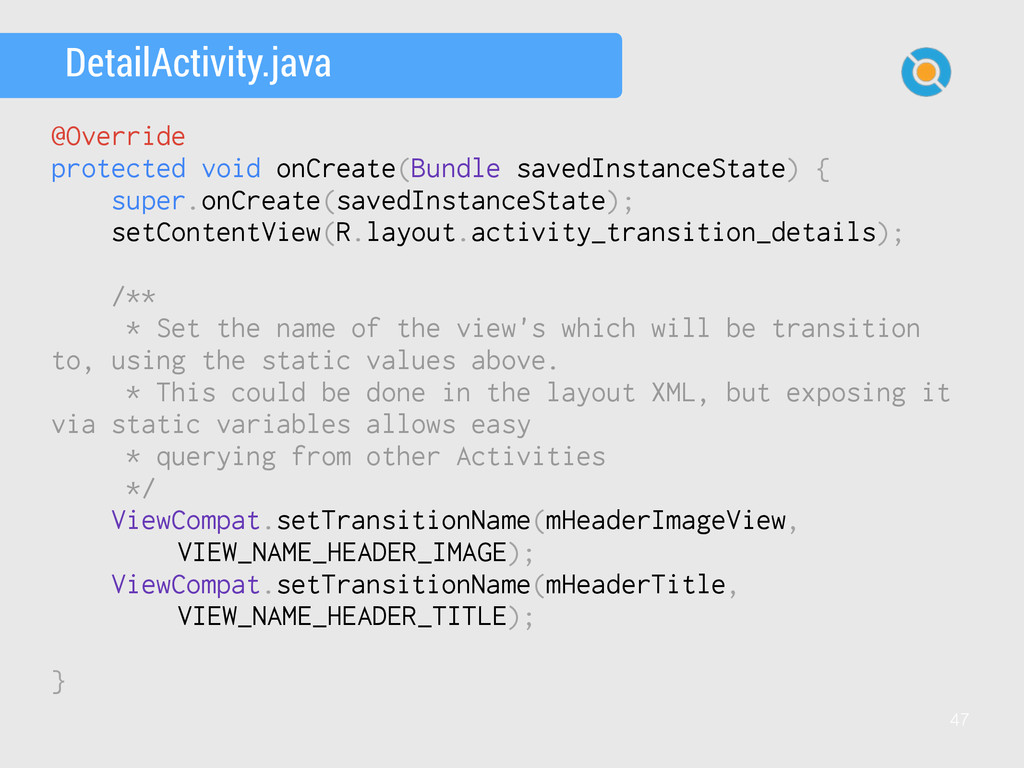 47 DetailActivity.java @Override protected void...