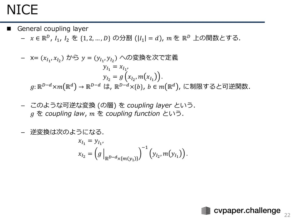 NICE 22 n General coupling layer –  ∈ ℝ%, 4 , ]...